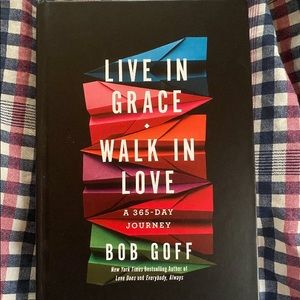 Live In Grace Walk In Love A 365 Day Journey Book